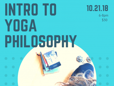 Introduction to Yoga Philosophy: Beyond the Postures