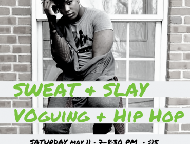 Sweat and Slay: Voguing and Hip Hop